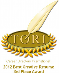 TORI Award - Best Creative Resume - 3rd Place